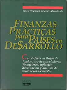 Finanzas Practicas para Paises en Desarrollo, con enfasis