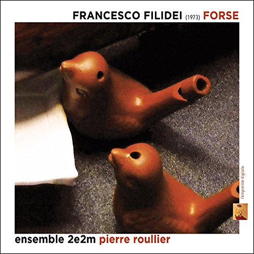 Francesco Filidei : Forse
