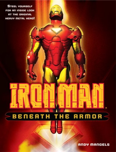 Iron Man: Beneath the Armor (Iron Man (Del Rey))