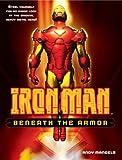 Iron Man: Beneath the Armor (Iron Man (Del Rey))