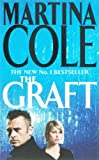The Graft (0747267669) by Cole, Martina