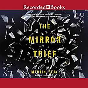 The Mirror Thief Audiobook
