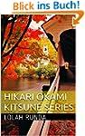 Hikari Okami: Kitsune Series (English...