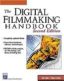 img - for The Digital Filmmaking Handbook (Graphics Series) by Ben Long (2002-06-01) book / textbook / text book