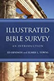 Illustrated Bible Survey: An Introduction (1433682214) by Hindson, Ed