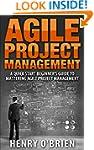 Agile : Agile Project Management, A Q...