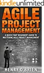 Agile : Agile Project Management, A Q...