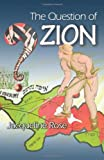 The Question of Zion (069113068X) by Rose, Jacqueline