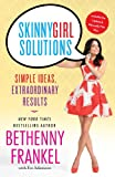 img - for Skinnygirl Solutions: Simple Ideas, Extraordinary Results book / textbook / text book