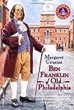 img - for By Margaret Cousins - Ben Franklin of Old Philadelphia (Landmark Books) (12/28/03) book / textbook / text book