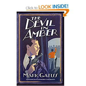 The Devil in Amber - Mark Gatiss