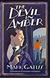 Mark Gatiss The Devil in Amber: A Lucifer Box Novel
