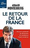 Le retour de la France: Discours commenté de déclaration de candidature Frangy-en-Bresse...