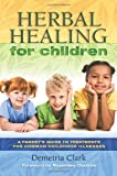 img - for Herbal Healing for Children book / textbook / text book