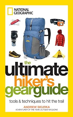 Amazon.com: The Ultimate Hiker's Gear Guide: Tools and Techniques to