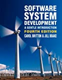 Carol Britton Software System Development: A Gentle Introduction