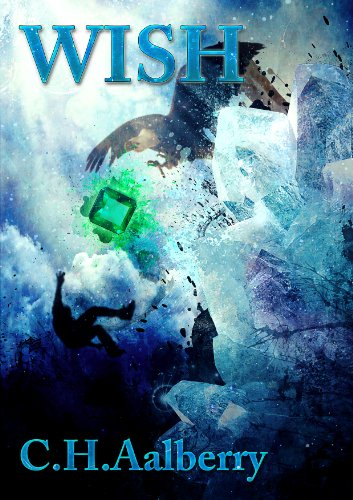 Wish: An Epic Adventure of Magic and Mayhem! cover