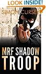 MRF Shadow Troop: The untold true sto...
