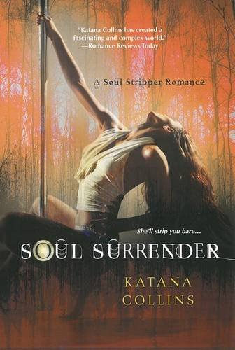 Image of Soul Surrender (A Soul Stripper Romance)