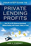 Private Lending Profits, Earn 10% to 20% Return on Investment Without Dealing with Tenants, Toilets, or Trash