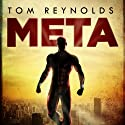 Meta (       UNABRIDGED) by Tom Reynolds Narrated by Tom Reynolds