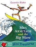 Mrs. Armitage and the Big Wave Mini Treasure (Mini Treasures)