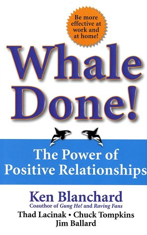 Image for Whale Done! : The Power of Positive Relationships