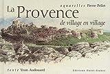 La Provence : de village en village