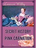 The Secret History of the Pink Carnation (1597220116) by Lauren Willig