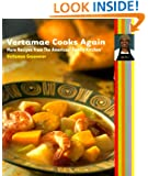 Vertamae Cooks Again: More Recipes from the Americas' Family Kitchen