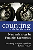 img - for Counting on Marilyn Waring: New Advances in Feminist Economics book / textbook / text book