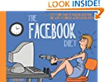 The Facebook Diet: 50 Funny Signs of...