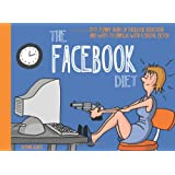 The Facebook Diet: 50 Funny Signs of Facebook Addiction and Ways to Unplug with a Digital Detox (The Unplug Series) ~ Gemini Adams