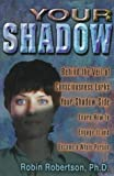 Your Shadow (0876043910) by Robertson, Robin