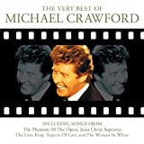 The Very Best of Michael Crawford - Movies, Musicals and More