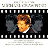 Michael Crawford The Very Best of Michael Crawford - Movies, Musicals and More