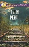 Twin Peril (Love Inspired Suspense)
