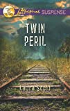 Twin Peril (Love Inspired Suspense)