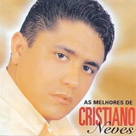As Melhores de Cristiano Neves