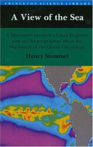 A View of the Sea: A Discussion between a Chief Engineer and an Oceanographer about the Machinery of the Ocean Circulati
