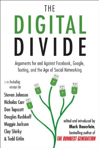 The Digital Divide: Arguments for and Against Facebook,...