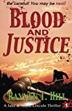 Blood and Justice: A Private Investigator Series of Crime Thrillers (A Jake & Annie Lincoln Thriller) (Volume 1)