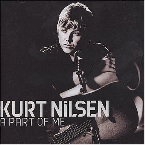Kurt Nilsen - Part of Me - Zortam Music