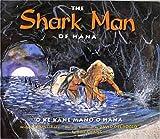 The Shark Man of Hana