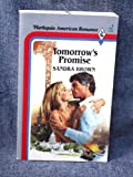 Tomorrow's Promise (Harlequin American Romance, #1) (0373160011) by Sandra Brown