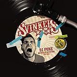 DJ Pone Réveille le Svink