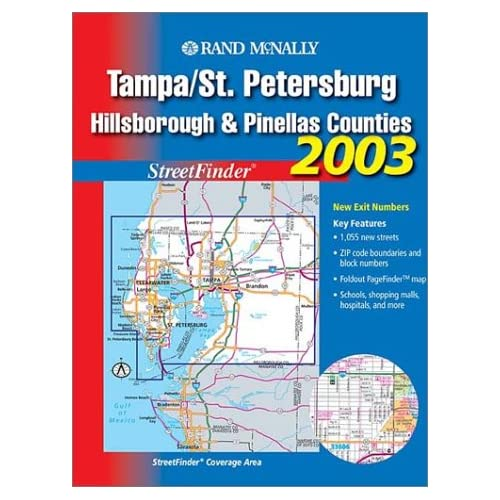 Rand McNally Tampa/St. Petersburg, Hillsborough and Pinellas Counties 2003: Streetfinder Rand McNally and Company