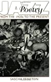 Jazz Poetry: From the 1920s to the Present (Contributions to the Study of Music and Dance) (0275959155) by Sascha Feinstein