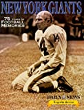 75 Years of New York Giants Football (Daily News Legends Series)