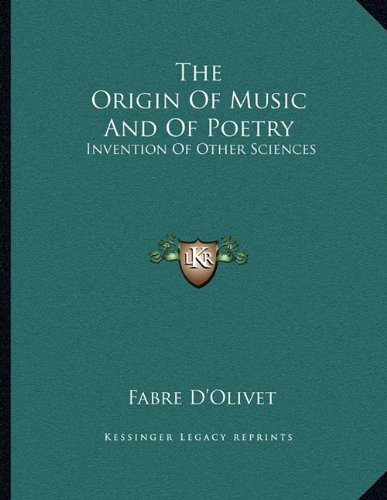 The Origin of Music and of Poetry: Invention of Other Sciences